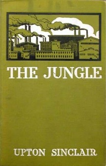 The Jungle (1906), by Upton Sinclair, 1st Edition, March 31, 2011. (GrahamHardy via Wikipedia). In public domain.