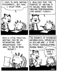 Calvin and Hobbes by Bill Waterson, on academic writing, July 10, 2013. (http://humorinamerica.wordpress.com).
