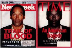 O.J. Simpson on the covers of Newsweek and Time Magazine, (the picture on right altered to make Simpson appear darker and caused an outcry), June 27, 1994. (Theo's Little Bot via Wikipedia). Qualifies as fair use due to low resolution of image and relevance to subject matter.