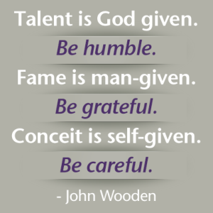 John Wooden saying on being humble, February 16, 2015. (https://pbs.twimg.com).