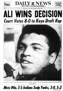 """Ali Wins Decision"" on 8-0 Supreme Court decision to ""Kayo Draft Rap,"" June 29, 1971. (http://www.nydailynews.com)."