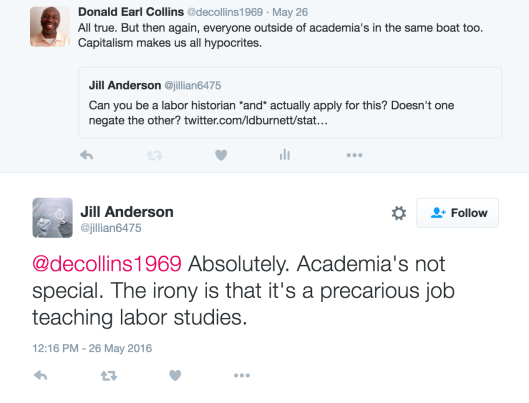 Twitter conversation on labor historian job and irony, May 26, 2016. (screen shot Donald Earl Collins).