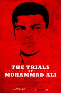 The Trials of Muhammad Ali (2013) poster, June 11, 2016. (http://www.kartemquin.com).